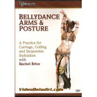 Belly Dance Arms and Posture-Rachel Brice