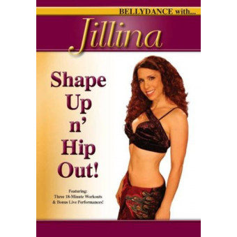 Bellydance With Jillina: Shape Up n Hip Out