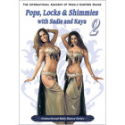 Pops Locks and Shimmies with Sadie and Kaya Belly Dance DVD 2