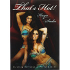 Thats Hot Sizzling Bellydance Performances-Kaya and Sadie