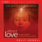 Brain Sync-Attract Love-Kelly Howell