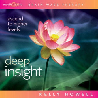 Brain Sync-Deep Insight-Kelly Howell