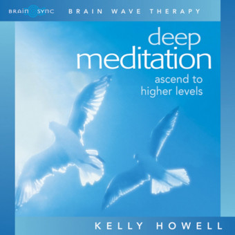 Brain Sync-Deep Meditation-Kelly Howell