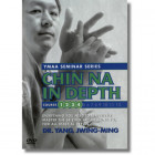 Chin Na In Depth Courses 1-4 - Dr.Yang Jwing-Ming