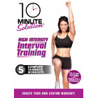 10 Minute Solution: High Intensity Interval Training-Lisa Kinder
