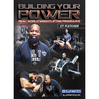 Building Your Power by CT Fletcher