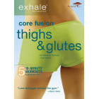 Exhale: Core Fusion-Thighs and Glutes-Elisabeth Halfpapp-Fred DeVito
