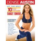Hit The Spot:10 Five Minute Target Toners-Denise Austin