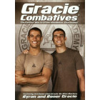 Gracie Combatives-Ryron and Rener Gracie
