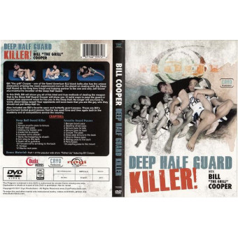Deep Half Guard Killer-Bill Cooper