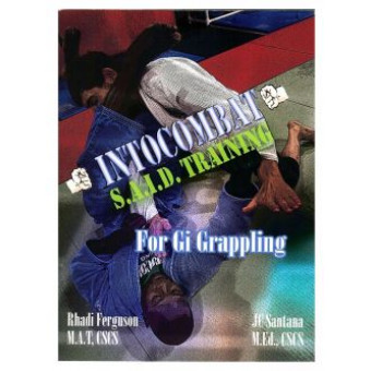 Intocombat S.A.I.D. Training-For Gi Grappling-Rhadi Ferguson