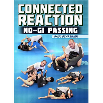 Connected Reaction: No Gi Passing by Paul Schreiner