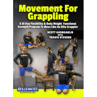 Movement for Grappling by Scott Georgaklis with Travis Stevens
