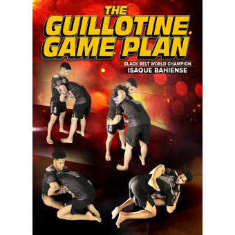The Guillotine Gameplan by Isaque Bahiense
