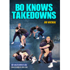 Bo Knows Takedowns by Bo Nickal