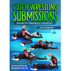 Catch Wrestling Submissions by Jake Shannon