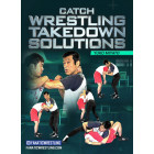 Catch Wrestling Takedown Solutions by Yuko Miyato