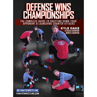 Defense Wins Championships-Kyle Dake