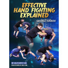 Effective Hand Fighting Explained by Georgi Ivanov