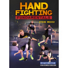 Hand Fighting Fundamentals by Steve Mocco