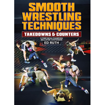 Smooth Wrestling Techniques by Ed Ruth