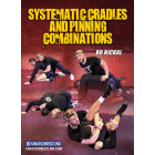 Systematic Cradles and Pinning Combinations by Bo Nickal