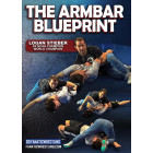 The Armbar Blueprint by Logan Stieber
