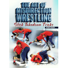 The Art of Misdirection Wrestling by Mario Mason