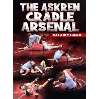 The Askren Cradle Arsenal by Max and Ben Askren