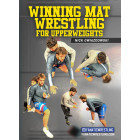 Winning Mat Wrestling for Upperweights by Nick Gwiazdowski