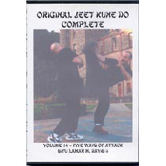 Jeet Kune Do Volume 14-Five Ways of Attack-Sifu Lamar M. Davis II
