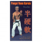 Pangai Noon Karate DVD 1: Sanchin - Shinyu Gushi