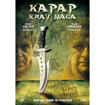 Kapap Krav Maga-Defense Against the Knife-Alain Formaggio and Moshe Galisko