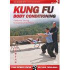 Kung Fu Body Conditioning 2 by Yang Jwing Ming