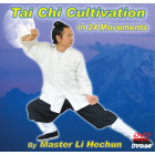 Tai Chi Cultivation in 24 Movements-Master Li Hechun