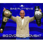 Bas Rutten's BIG DVDs of Combat