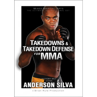 Takedowns and Takedown Defense for MMA-Anderson Silva