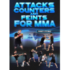 Attacks, Counter and Feints for MMA by Randy Steinke