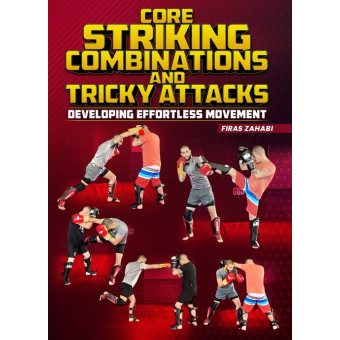 Core Striking Combinations and Tricky Attacks by Firas Zahabi