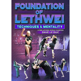 Foundation of Lethwei by Dave Leduc