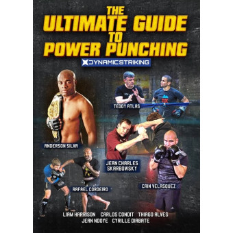 The Ultimate Guide To Power Punching by Anderson Silva Liam Harrison Teddy Atlas