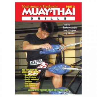 Mechanics of Thailand's Muaythai 3-Drills-Saekson Janjira