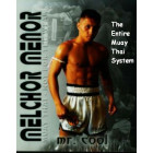 The Entire Muay Thai System-Melchor Menor