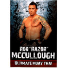 Ultimate Muay Thai-Razor Rob McCullough