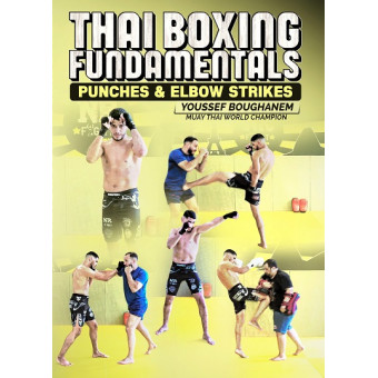 Thai Boxing Fundamentals by Youssef Boughhanem