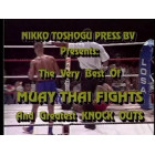 The Very Best Of Muay Thai Fights And Greatest Knock Outs