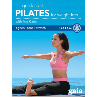Quick Start Pilates for Weight Loss-Ana Caban