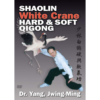 Shaolin White Crane Hard and Soft Qigong-Yang Jwing Ming