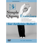 Simple Qigong Exercises for Arthritis Relief-Yang Jwing Ming