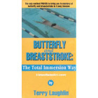 Total Immersion Way Butterfly and Breaststroke oleh Terry Laughlin